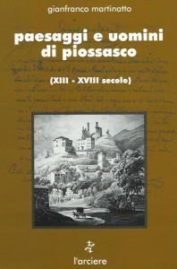 Libro Paesaggi e uomini di piossasco